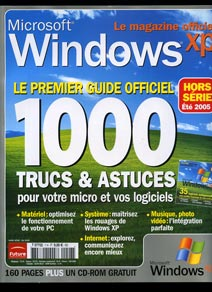 Magazine l'officiel Windows XP Hors serie avril -Juin 2005 (Page 58 - Power IE Le couteau suisse d'Internet Explorer article non disponible en ligne)